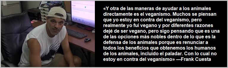 Frank Cuesta defiende el veganismo