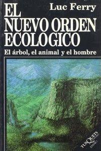 Luc Ferry, El Nuevo Orden Ecologico