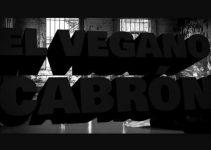 El Vegano Cabron - Capitulo 1